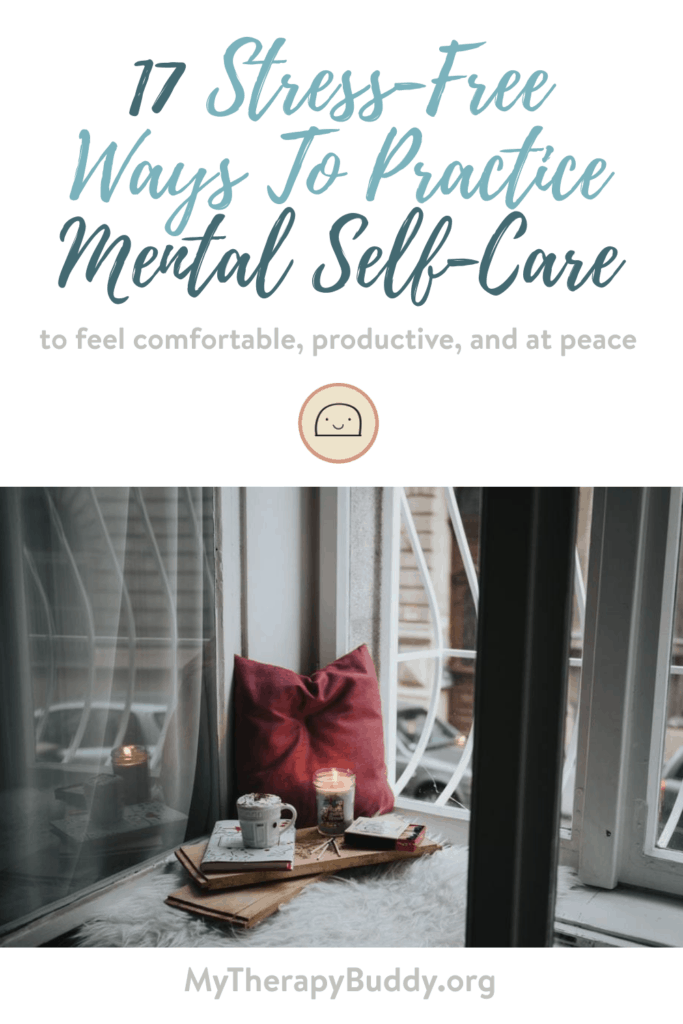 feature-17 Stress-Free Ways To Practice Mental Self-Care-depression-positive-self-mental-