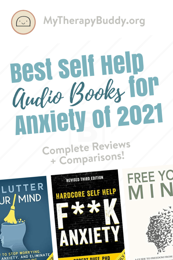Best Self Help Audio Books for Anxiety of 2021: Complete Reviews With Comparisons