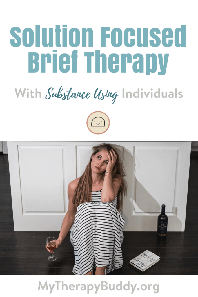 Solution Focused Brief Therapy With Substance Using Individuals pinterest pin