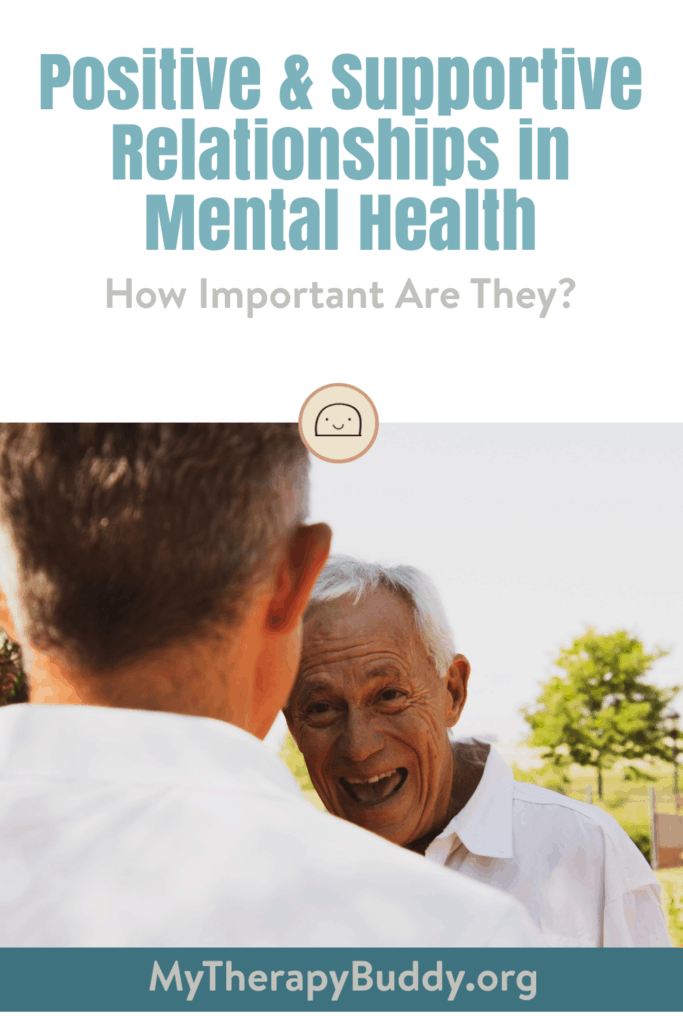 Positive & Supportive Relationships in Mental Health - pin