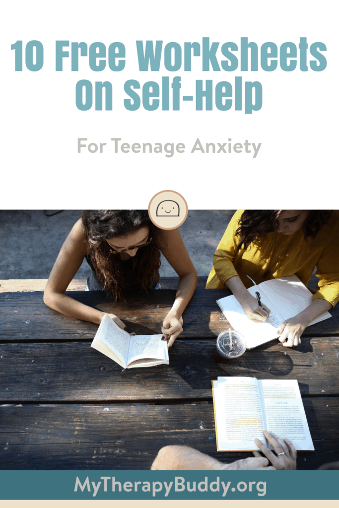 10 Free Worksheets On Self-Help For Teenage Anxiety