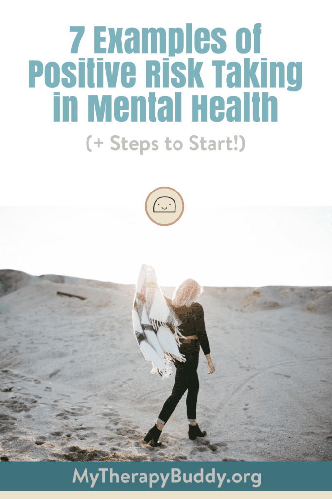 7 Examples of Positive Risk Taking in Mental Health (+ Steps to Start)