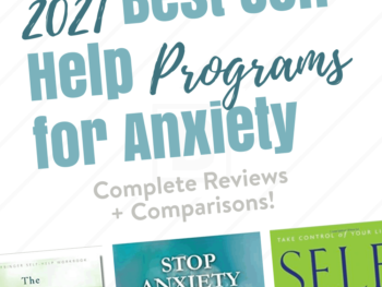 Self Help Programs for Anxiety of 2021